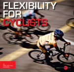 The Flexibility For Cyclists Manual